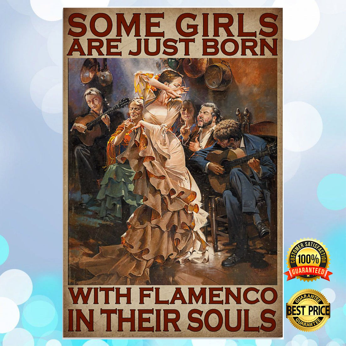 Some girls are just born with flamenco in their souls poster 5