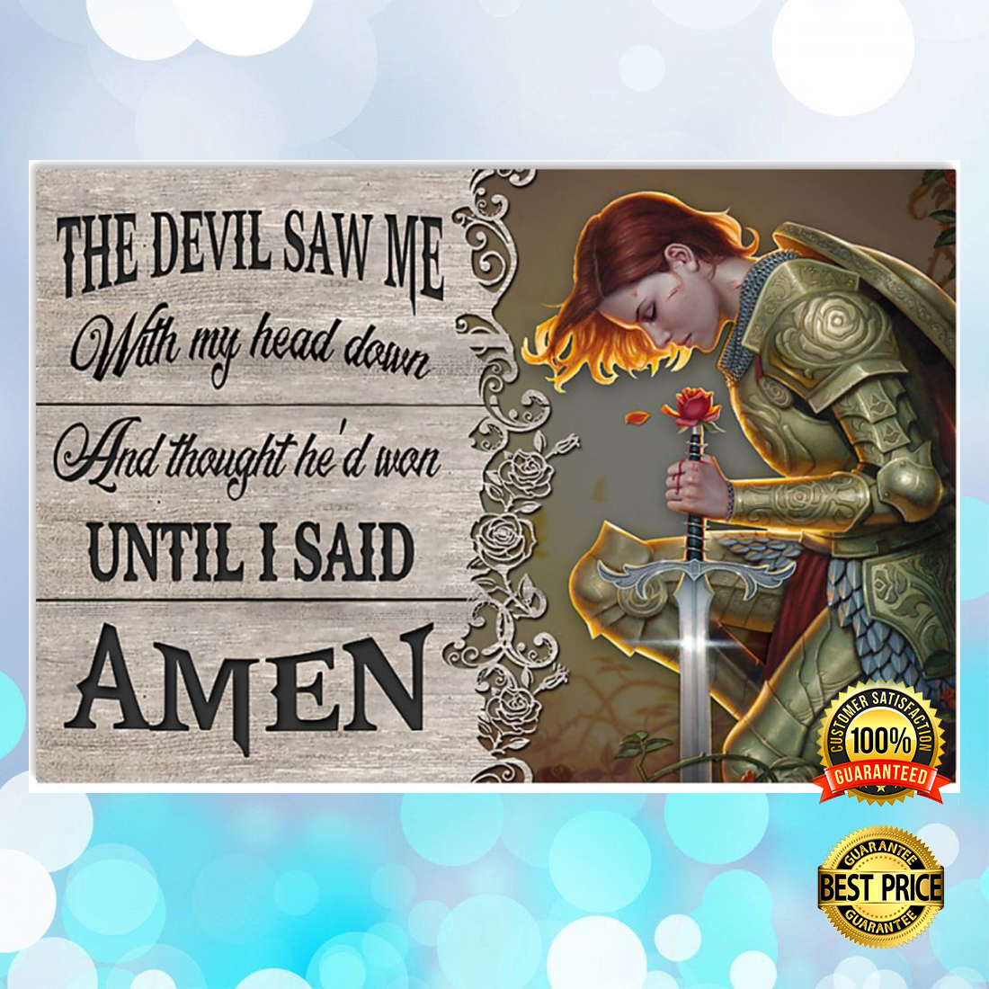 The devil saw me with my head down and thought he'd won until i said amen poster 4