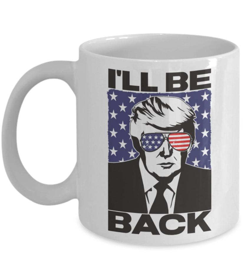 Trump i'll be back mug
