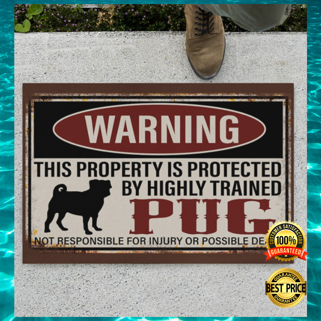 Warning this property is protected by highly trained pug doormat 5