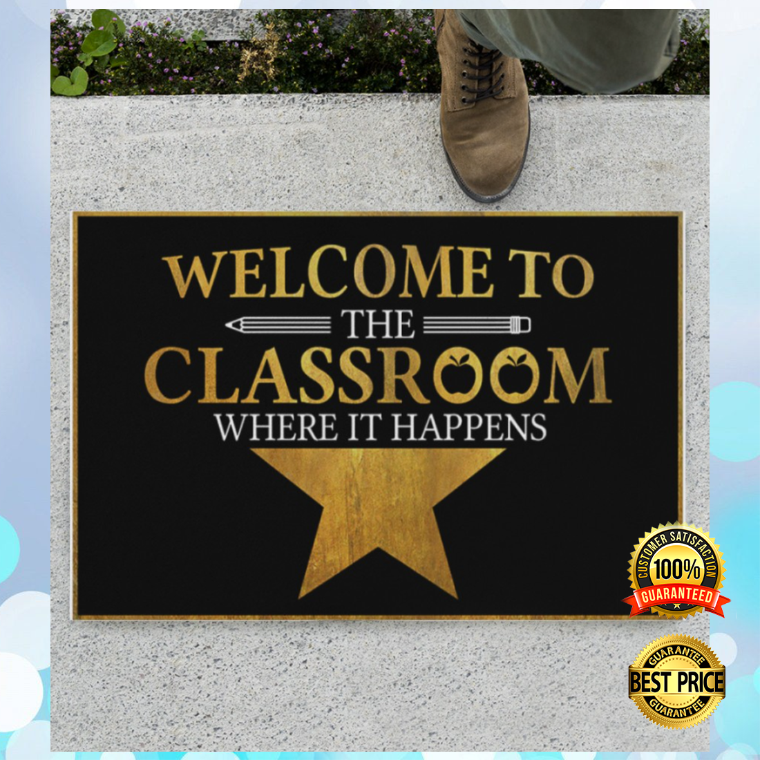Welcome to the classroom where it happens doormat 4