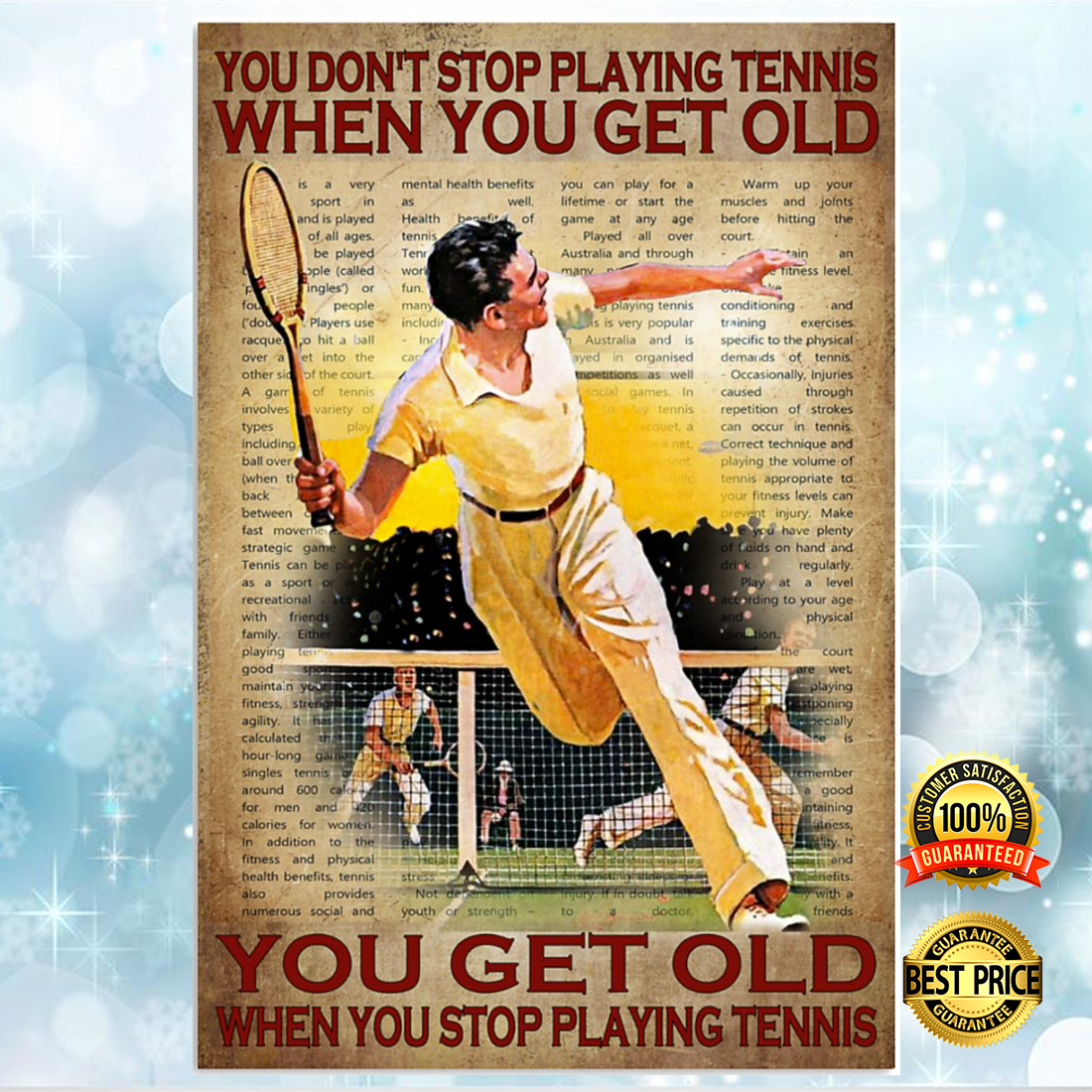 You don't stop playing tennis when you get old you get old when you stop playing tennis poster 5