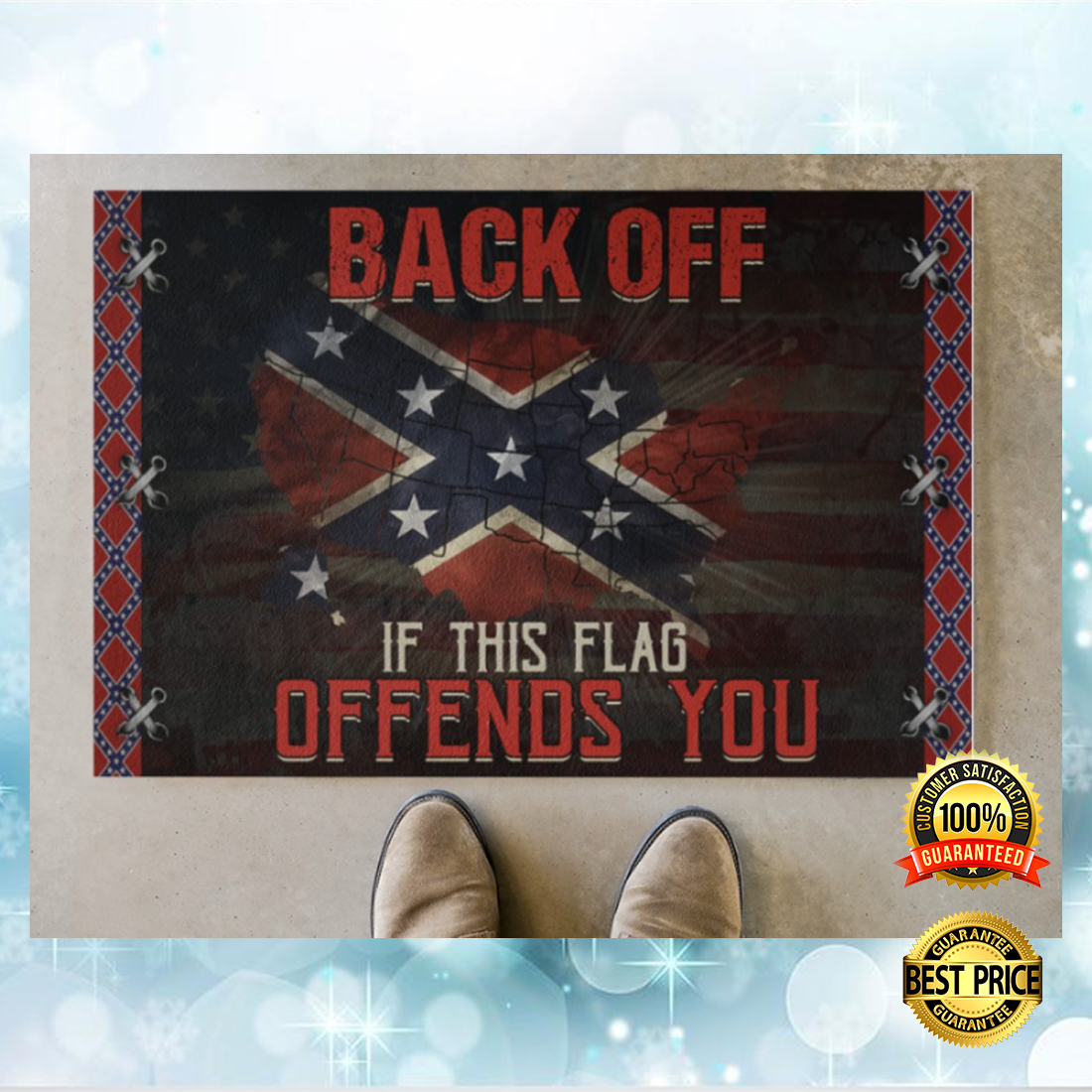 Confederate flag back off if this flag offends you doormat 4