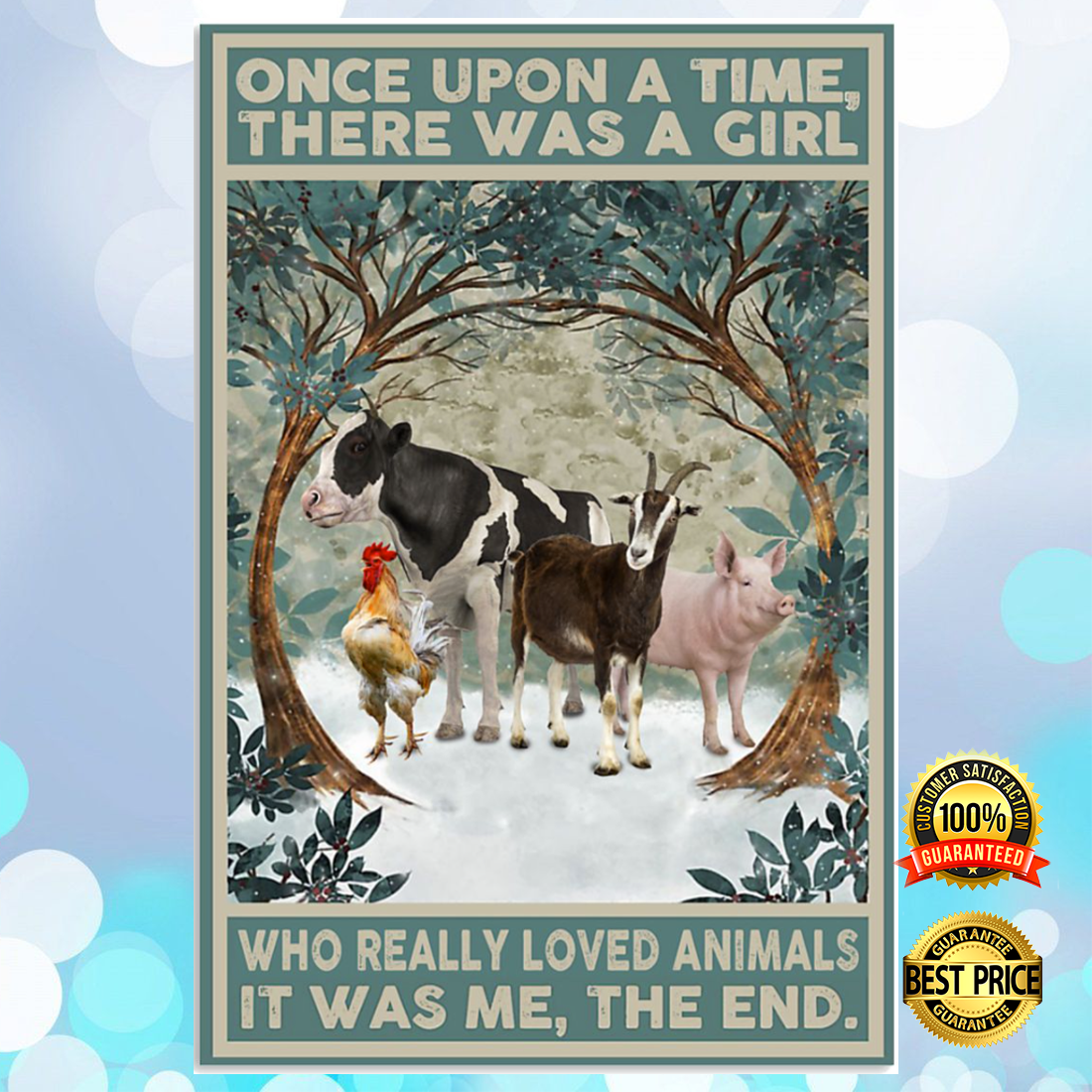 Once upon a time there was a girl who really loved animals it was me the end poster 5