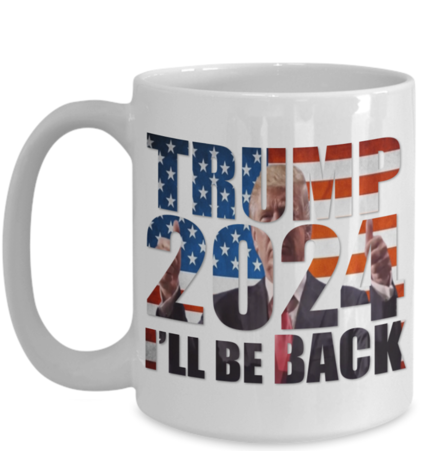 Trump 2024 i'll be back mug