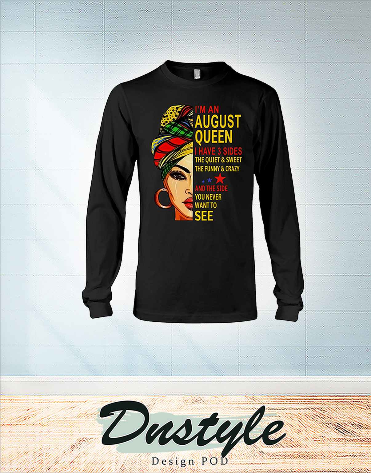 African I'm an august queen I have 3 sides long sleeve