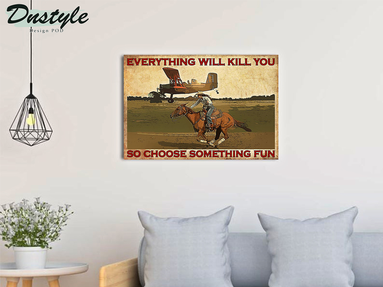 Cowgirl horse and aircraft everything will kill you poster A3