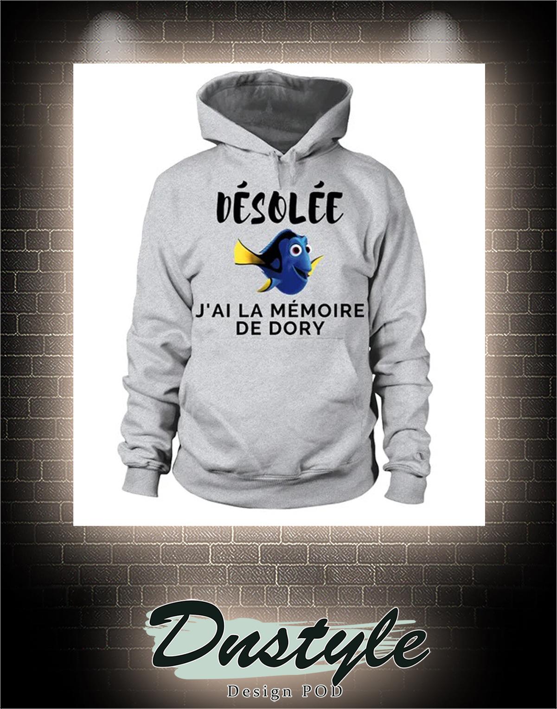 Desole j'ai la memoire de Dory hoodie