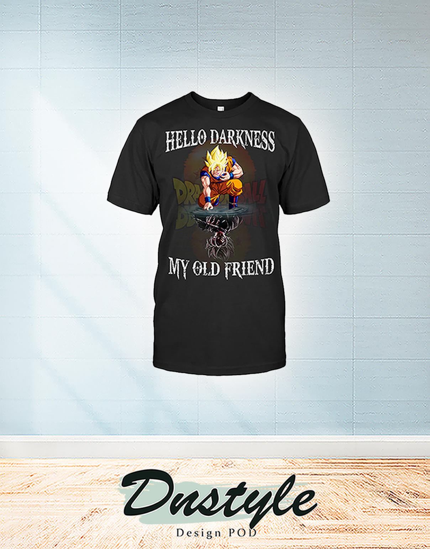 Dragon ball goku hello darkness my old friend shirt