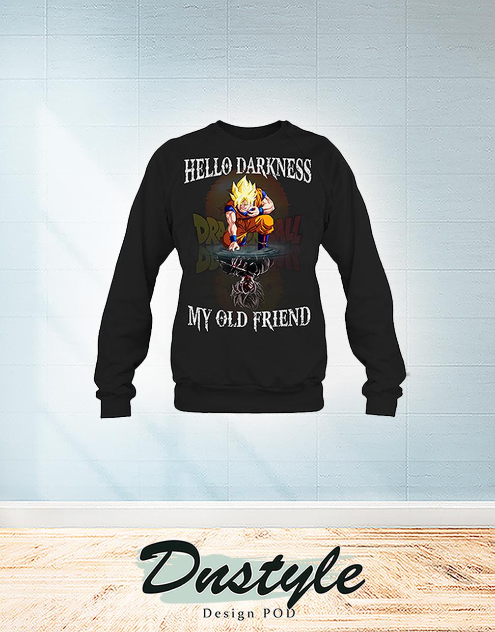 Dragon ball goku hello darkness my old friend sweatshirt