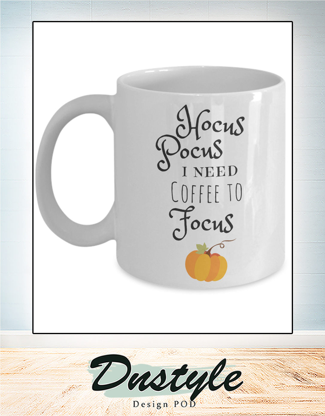 Hocus pocus I need coffee to focus mug