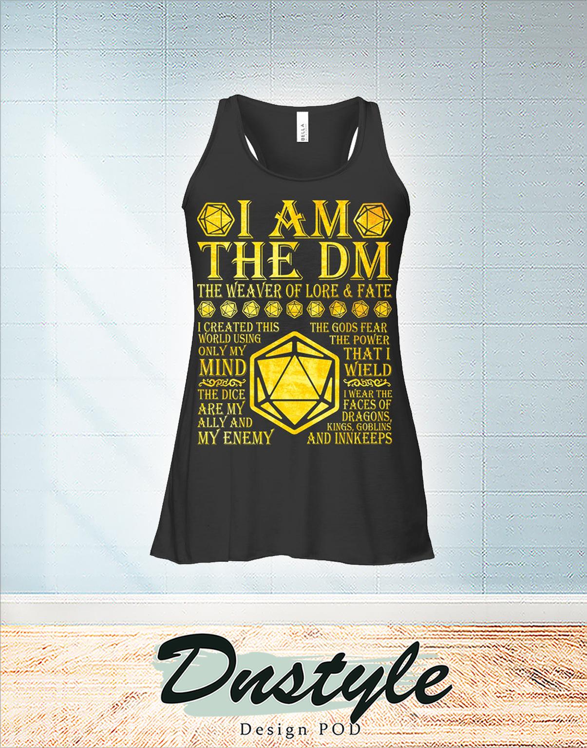 I am the dm the weaver of lore and fate flowy tank