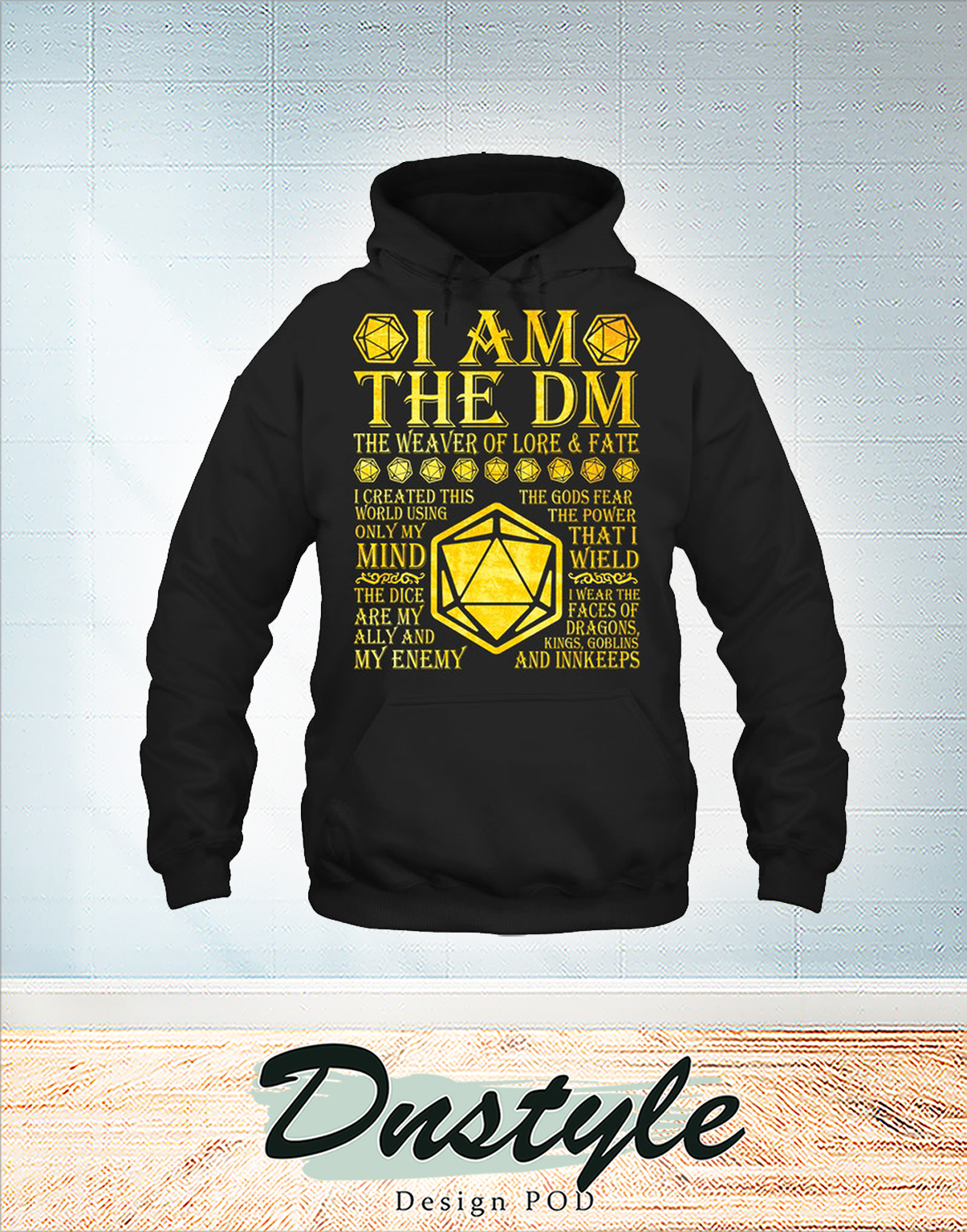 I am the dm the weaver of lore and fate hoodie