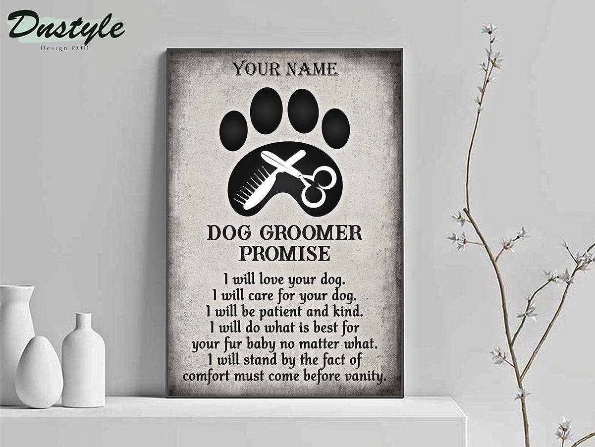 Personalized custom name dog groomer promise poster A2