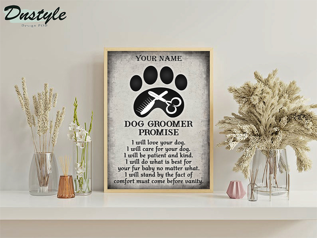 Personalized custom name dog groomer promise poster A3