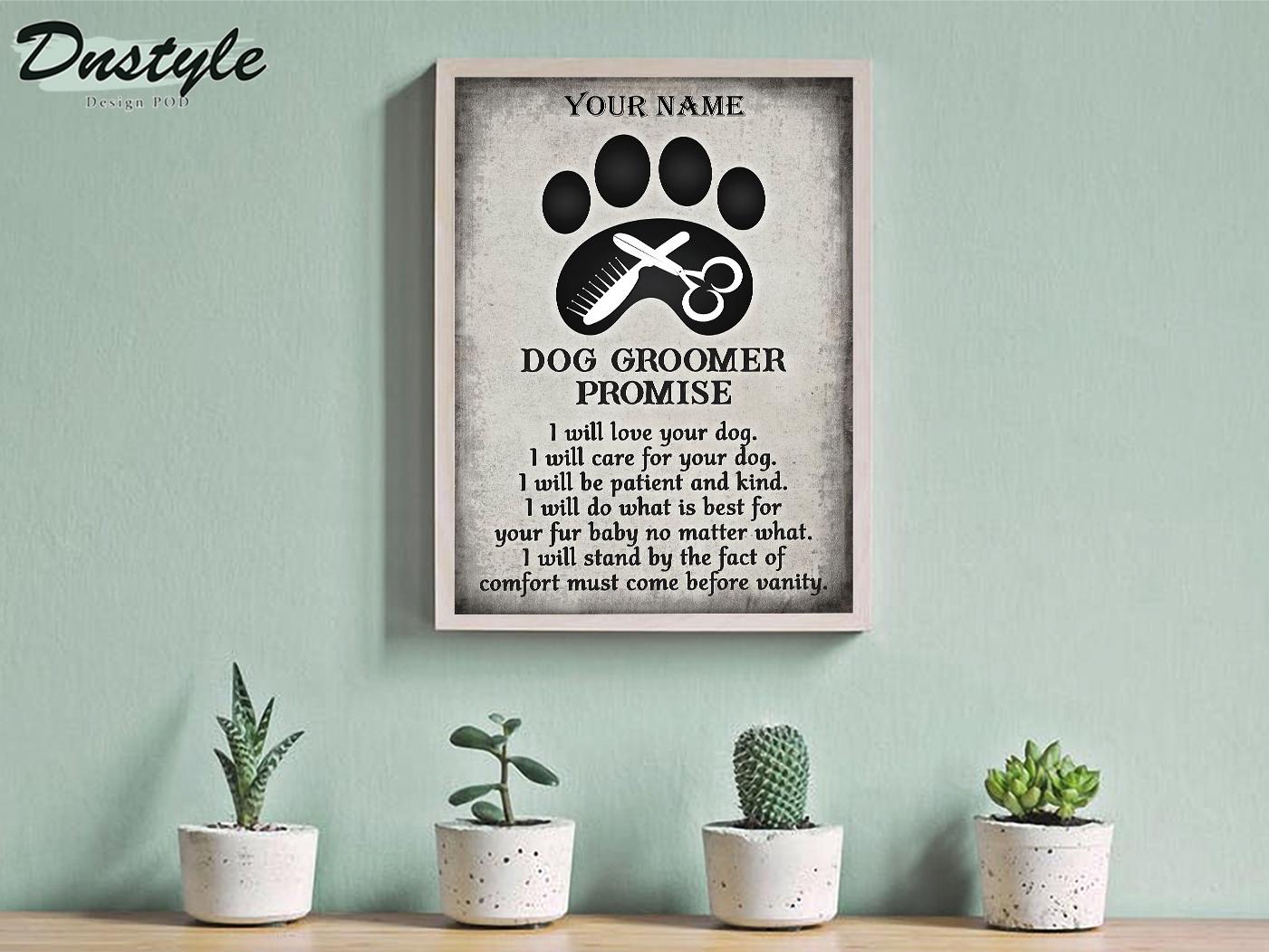 Personalized custom name dog groomer promise poster