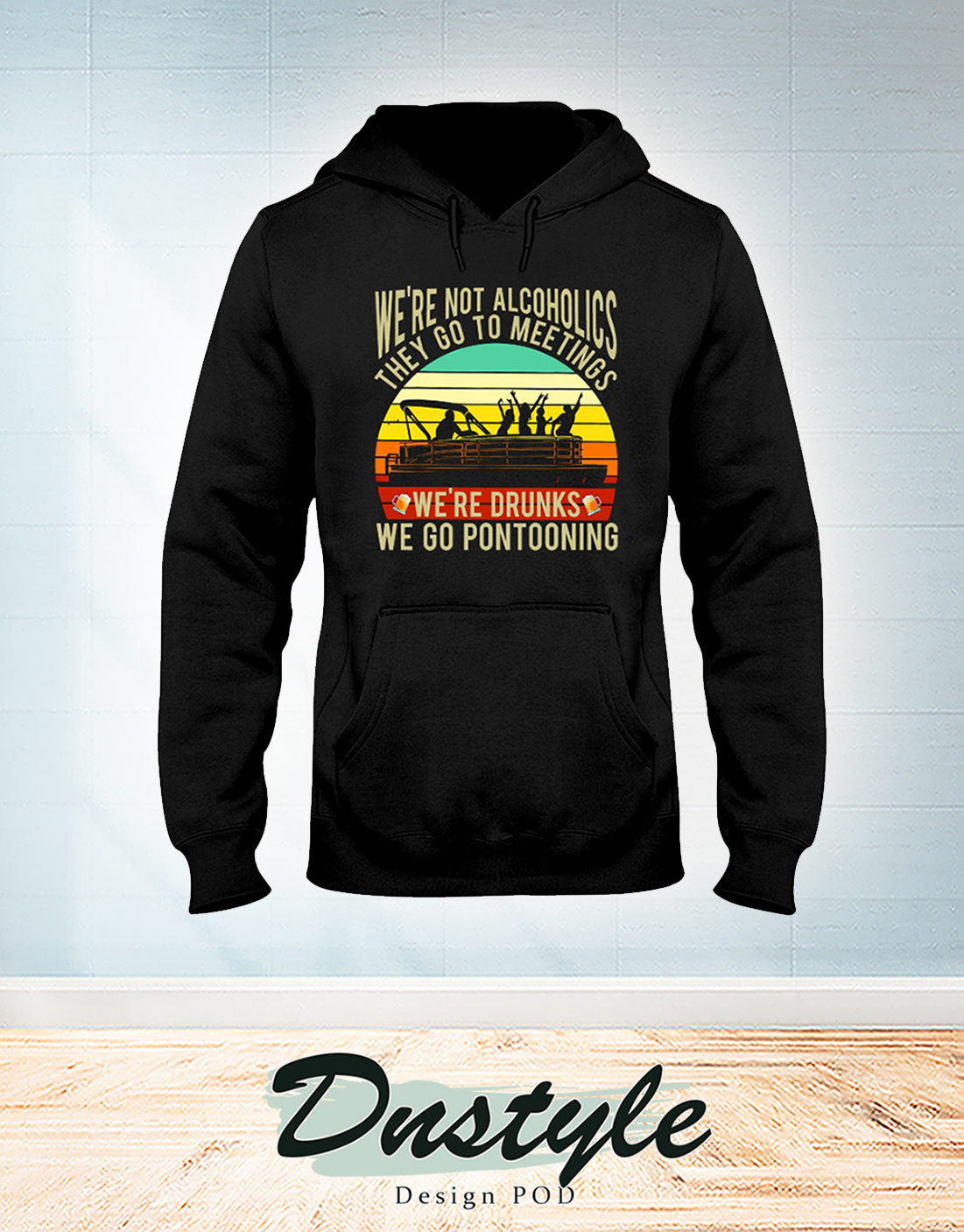 Vintage Boating we're not alcoholics they go to meetings hoodie
