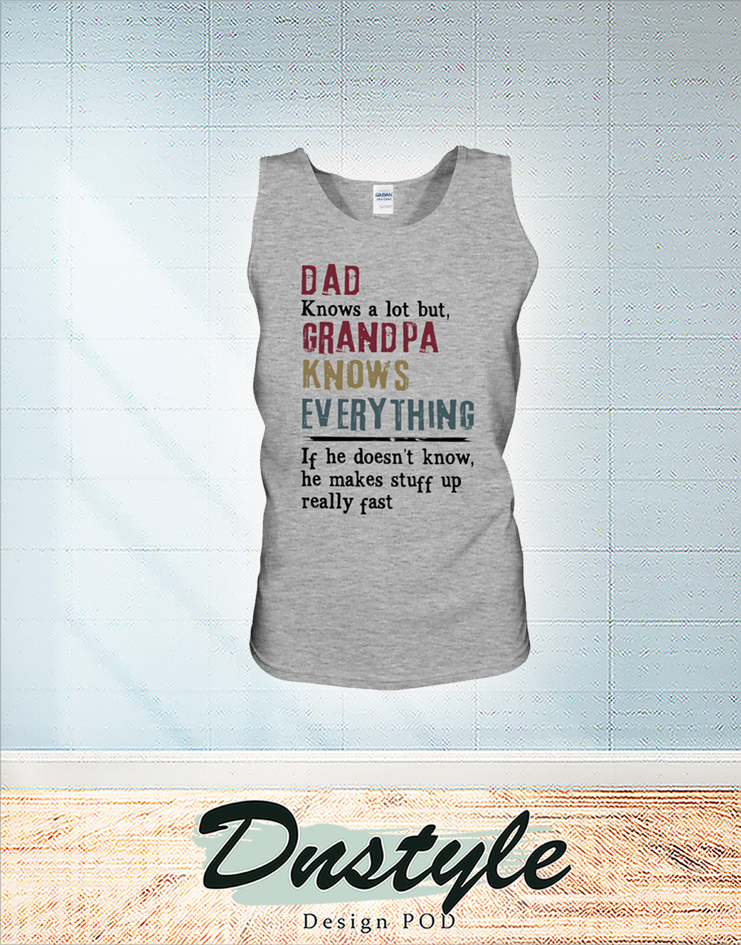 Vintage Dad knows a lot but grandpa knows everything tank