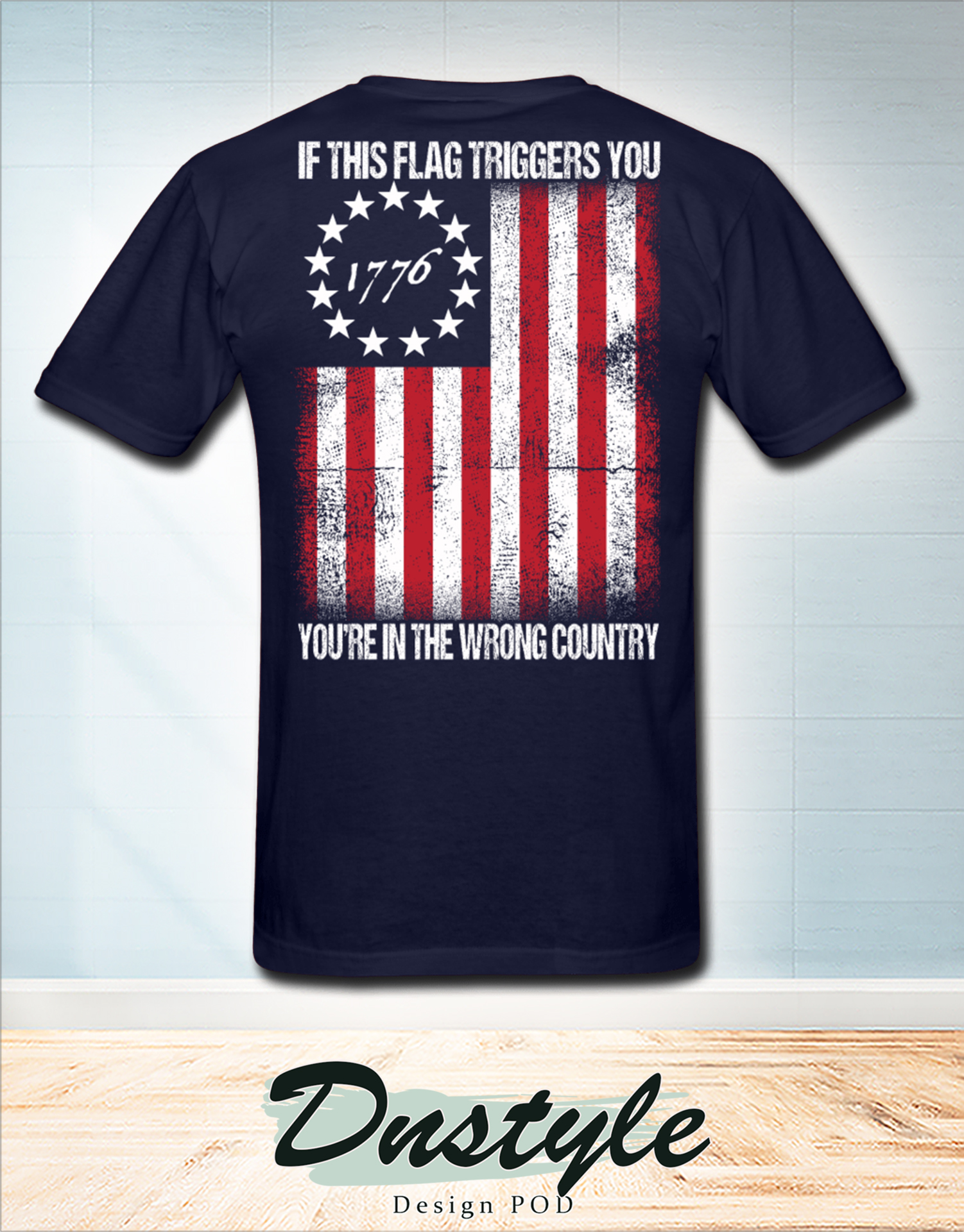1776 if this flag trigged you you're in the wrong country american flag t-shirt 2