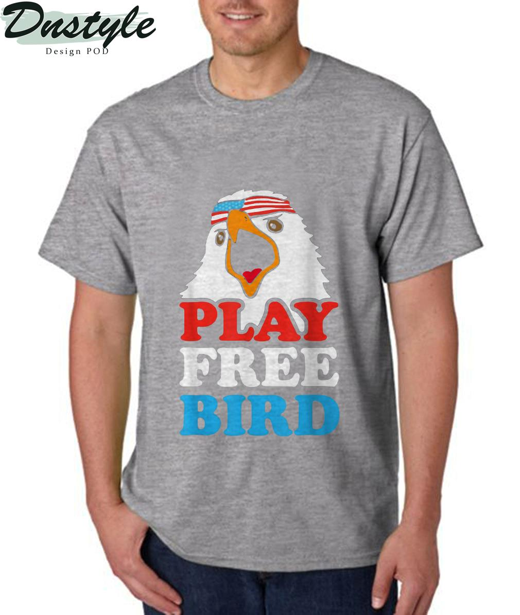 Play Free Bird T-Shirt