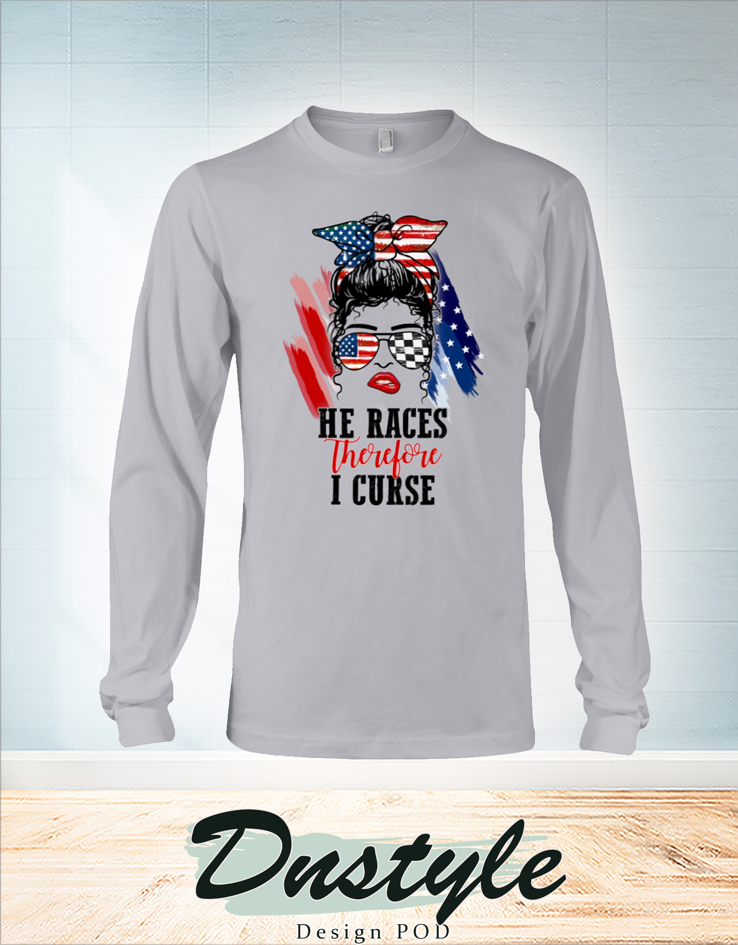 American flag glasses girl He races therefore I curse long sleeve