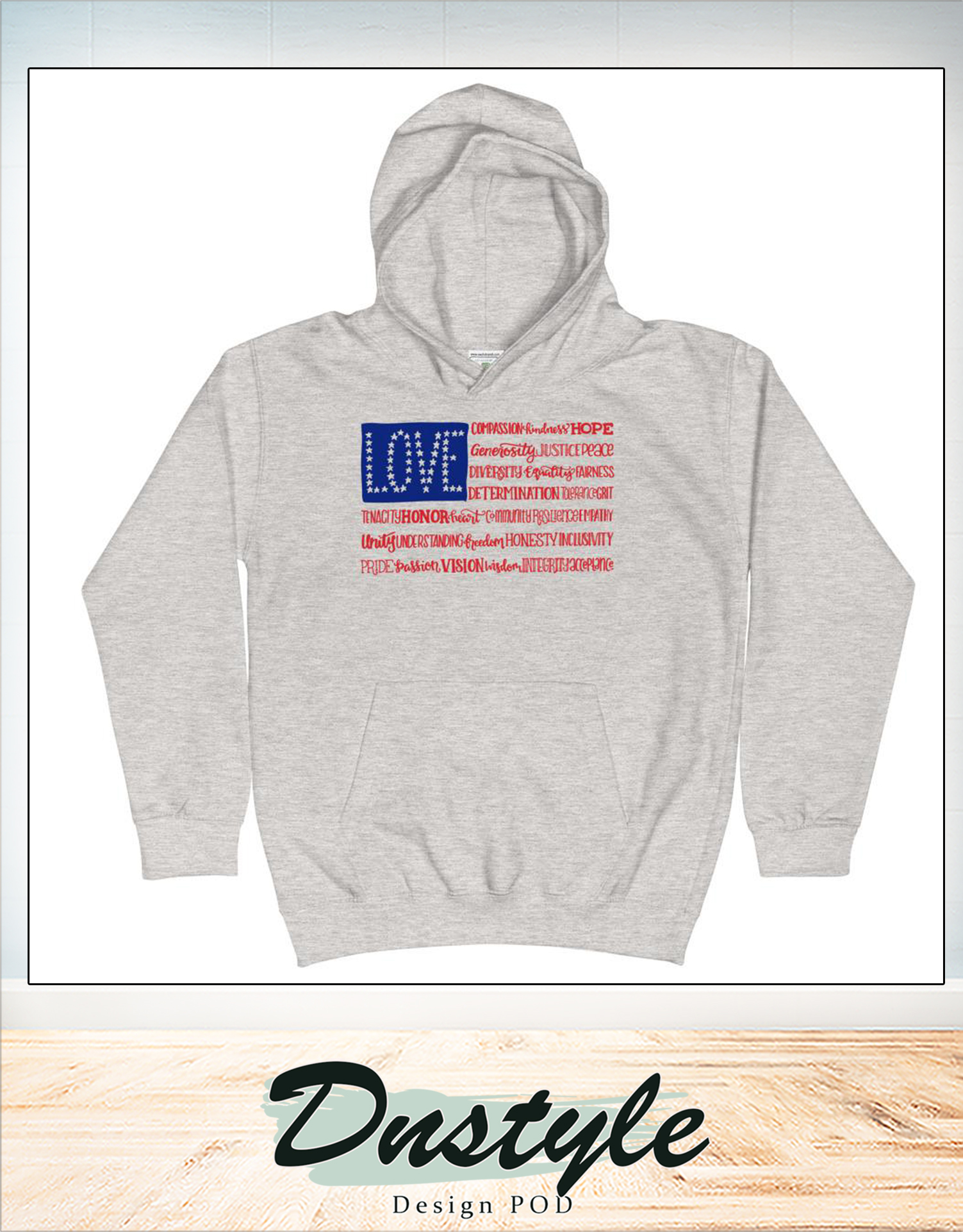 American flag love compassion kindness hope independence day hoodie