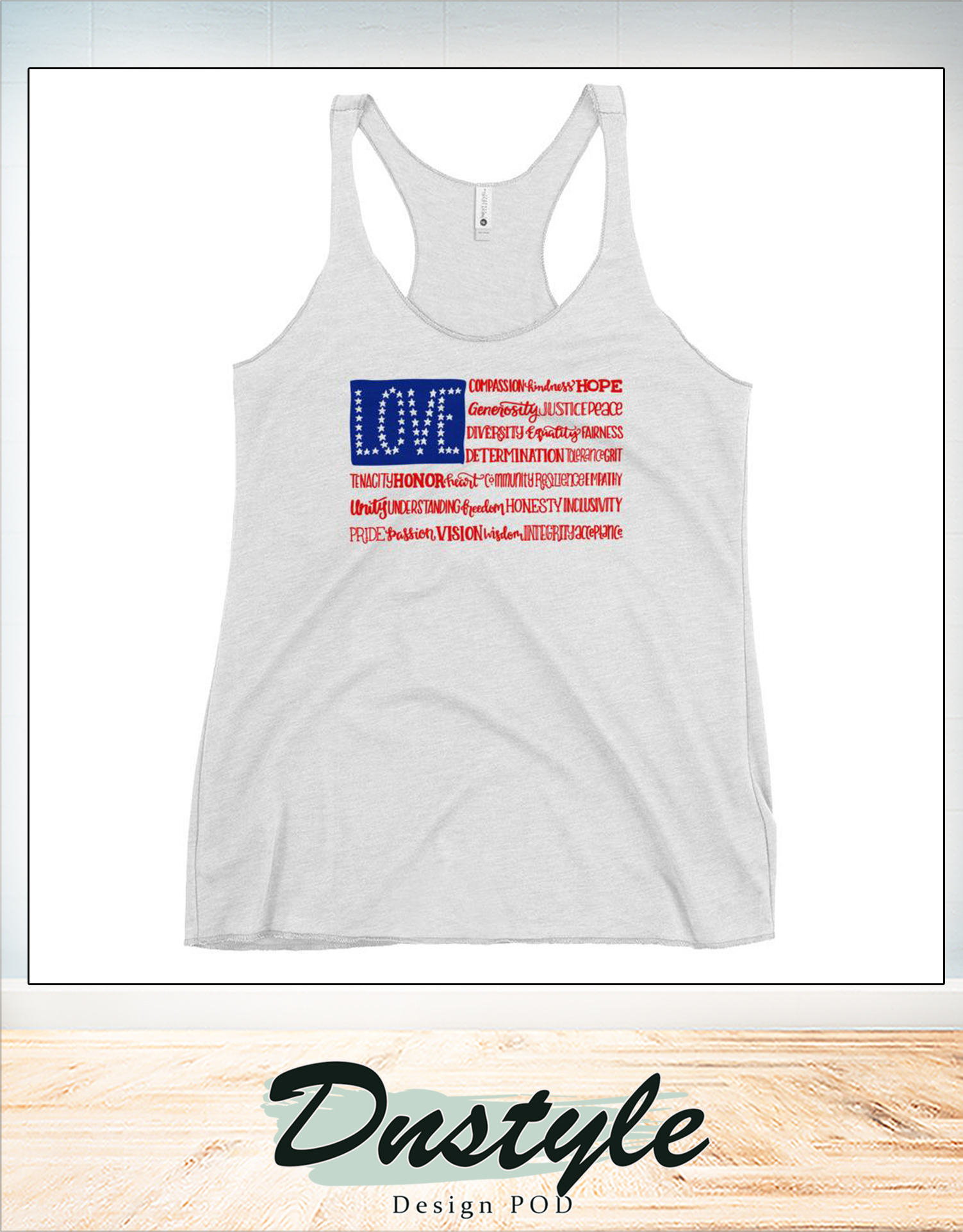 American flag love compassion kindness hope independence day tank
