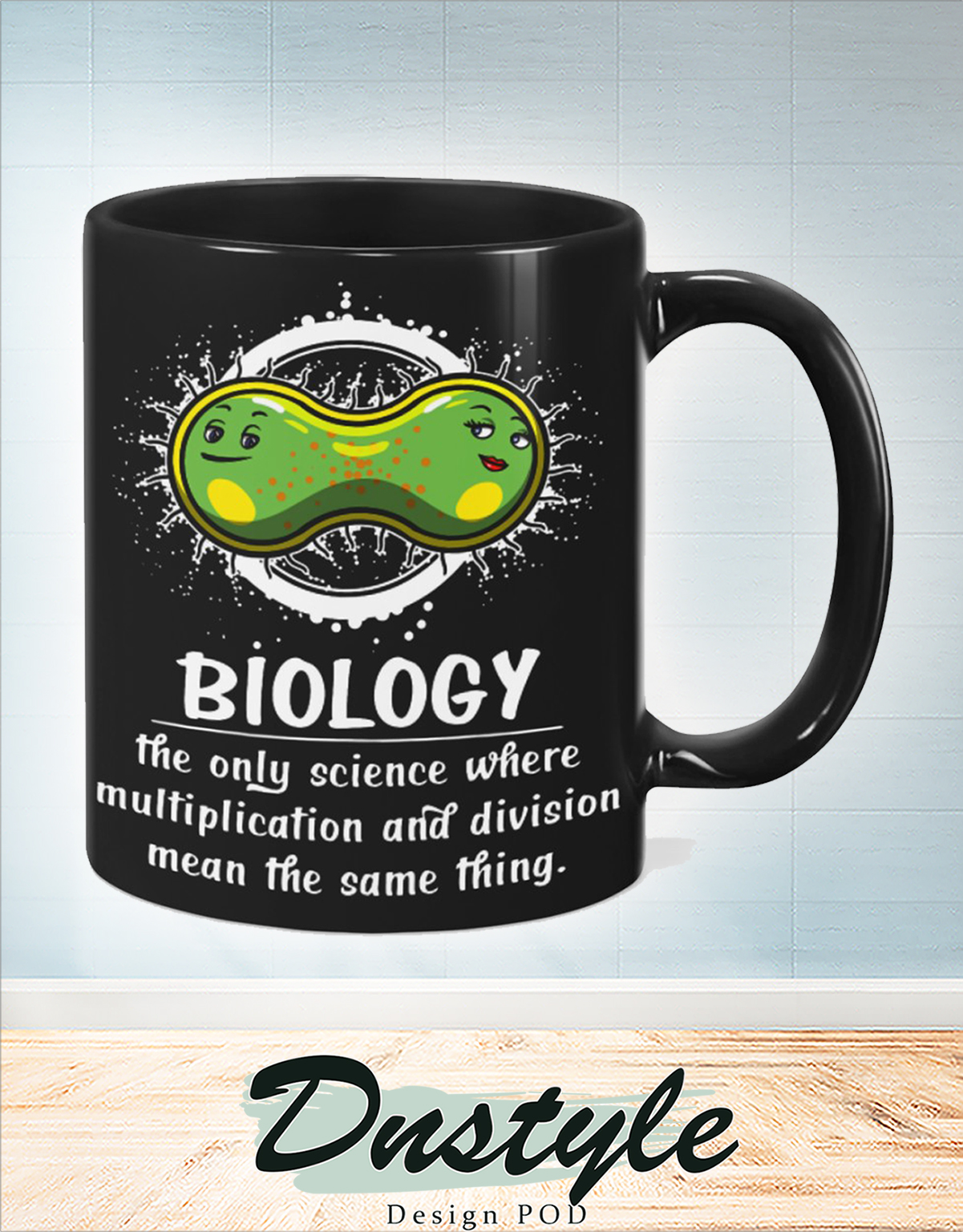 Biology the only science where multiplication and division mean the same thing mug 2