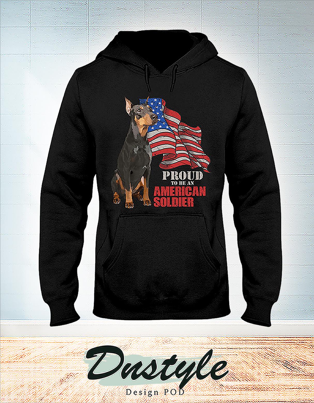 Doberman proud to be an american soldier hoodie