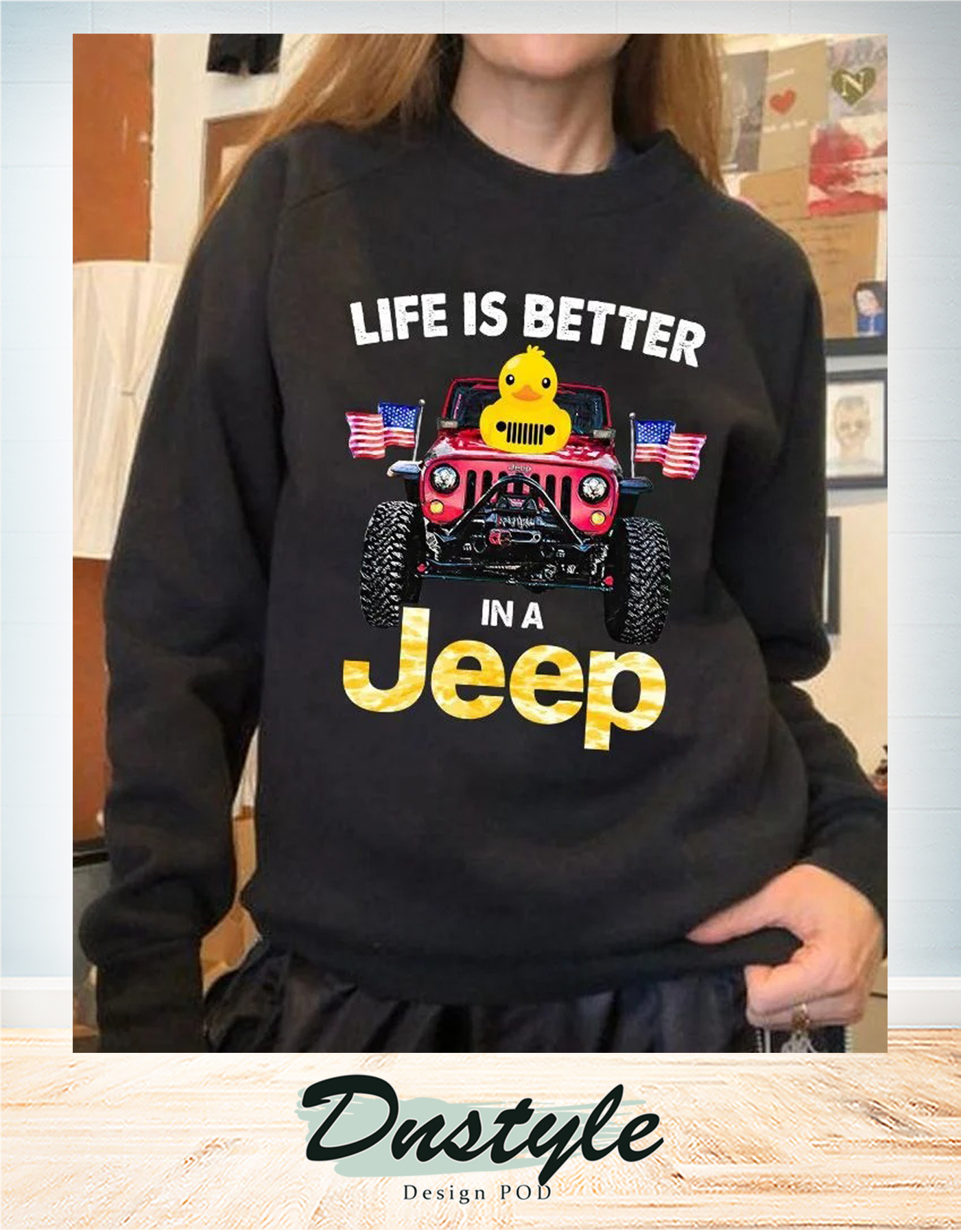 Duck duck life is better in a jeep american flag long sleeve