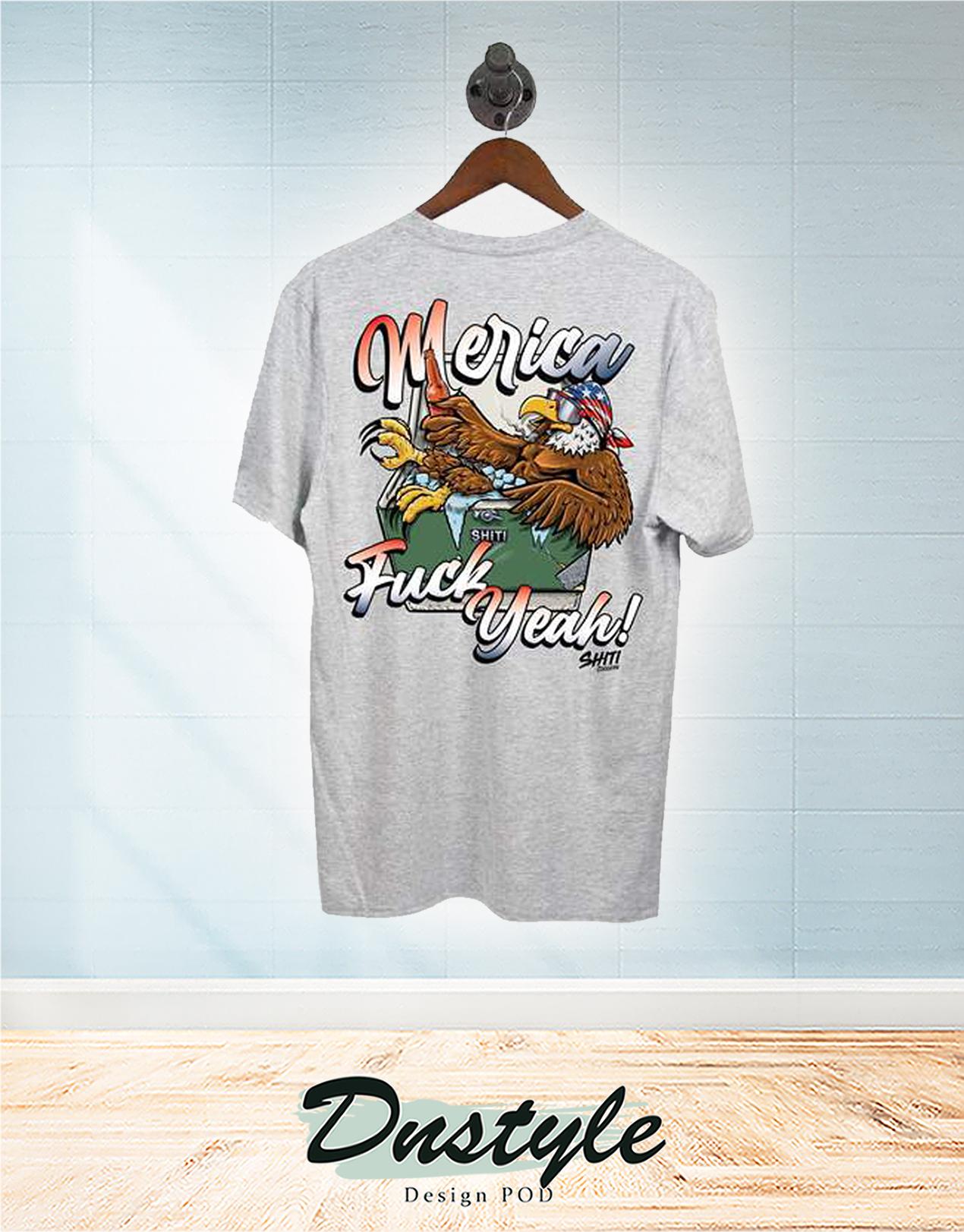 Eagle merica fuck yeah t-shirt 2