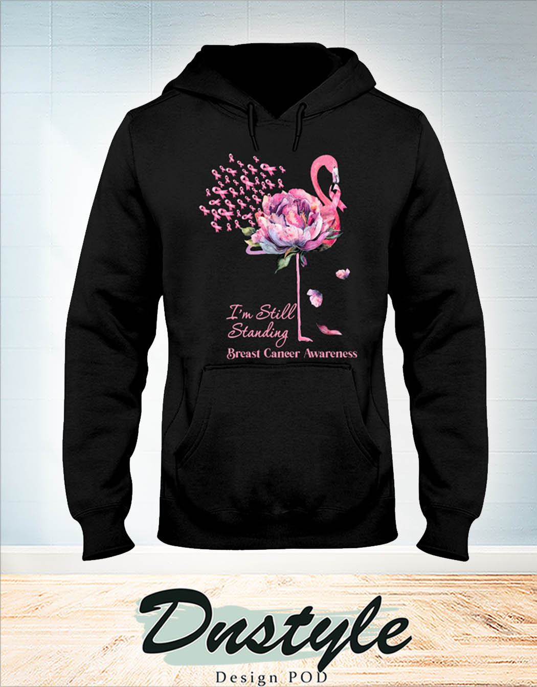 Flamingo I'm still standing breast cancer awareness hoodie