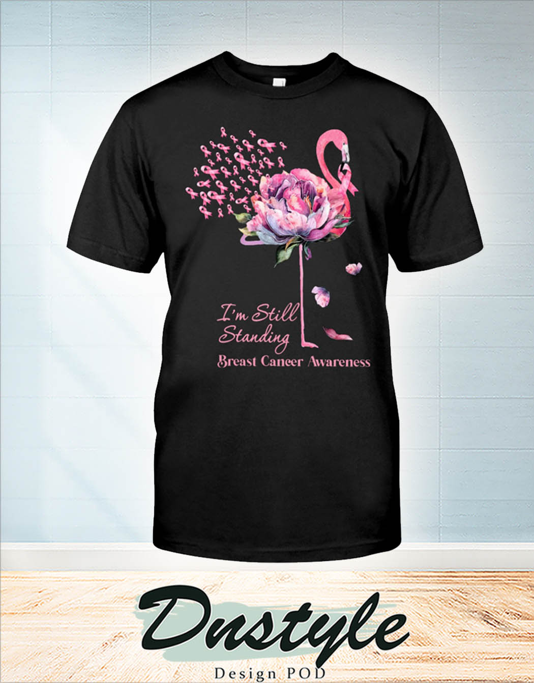 Flamingo I'm still standing breast cancer awareness t-shirt