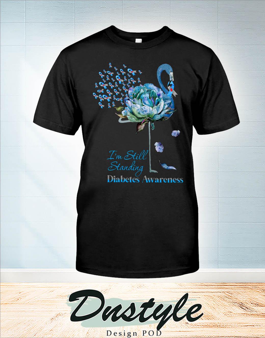 Flamingo I'm still standing diabetes awareness t-shirt