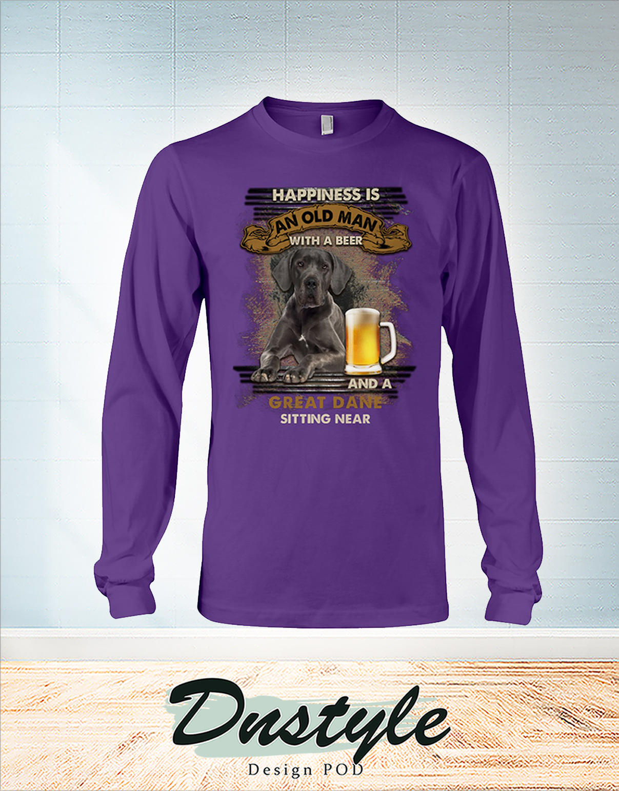 Great Dane happiness is an old man with a beer long sleeve