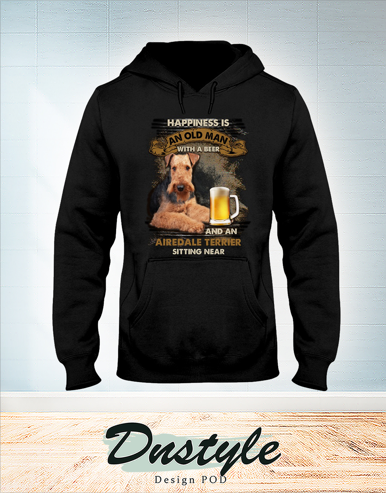 Happiness is an old man with a beer and a Airedale Terrier sitting near hoodie