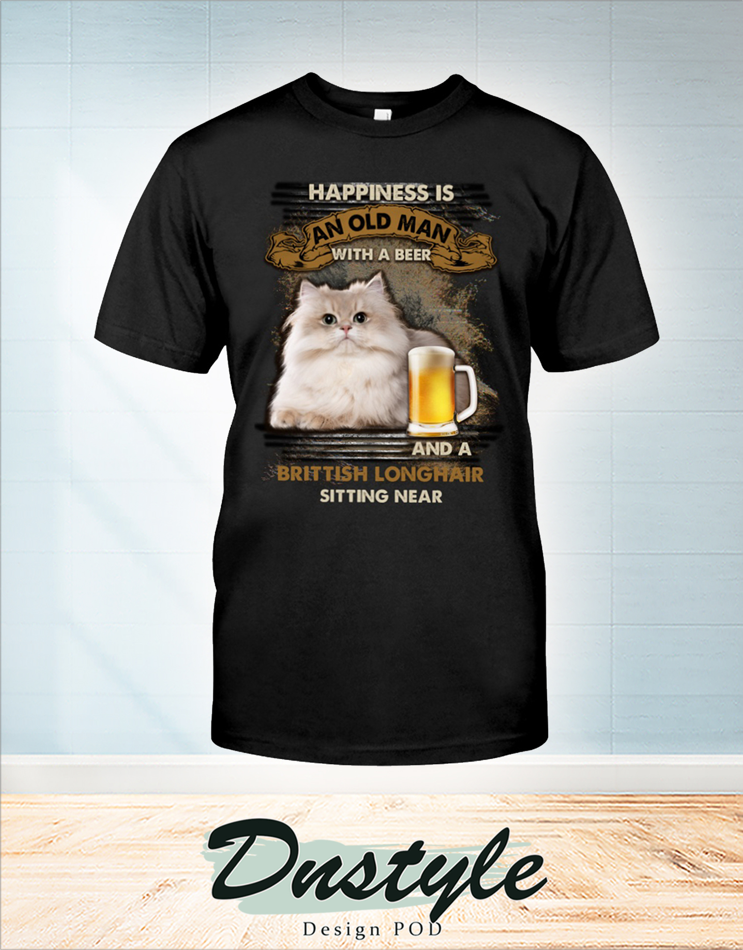 Happiness is an old man with a beer and a Brittish Longhair sitting near t-shirt