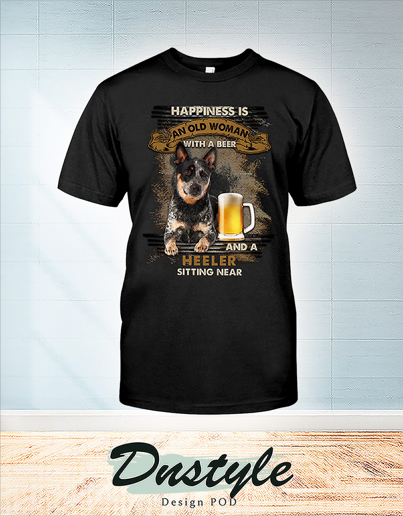 Happiness is an old man with a beer and a heeler sitting near shirt