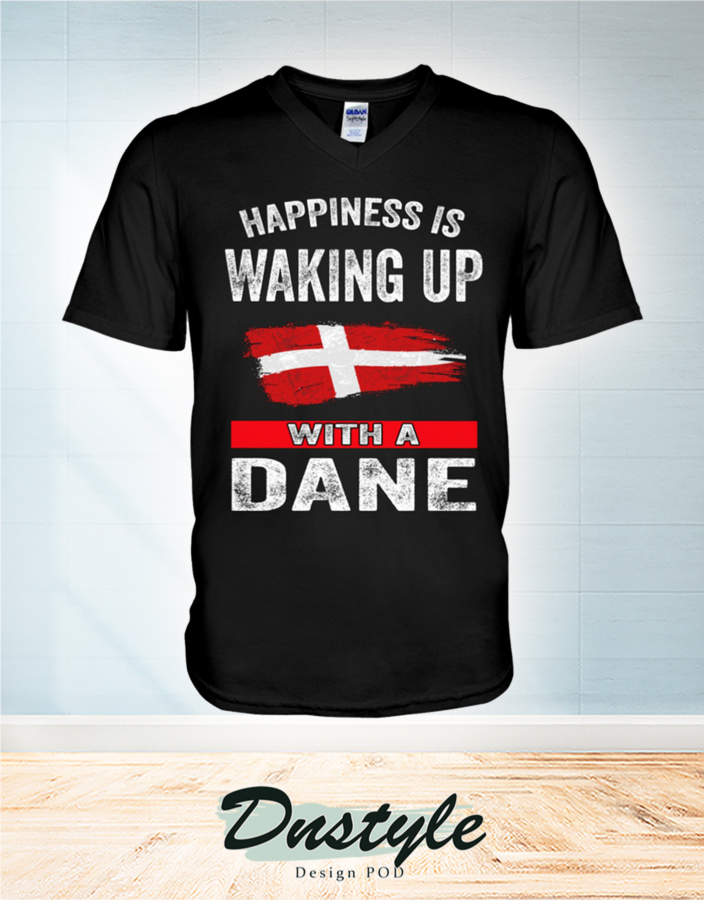 Happiness is waking up with a Dane v-neck