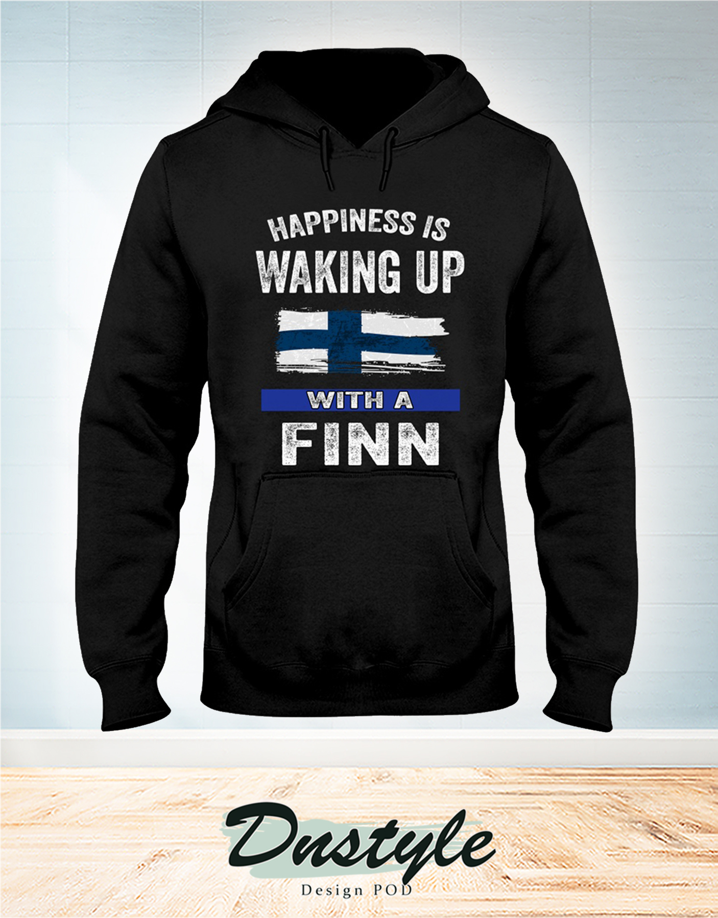 Happiness is waking up with a Finn hoodie