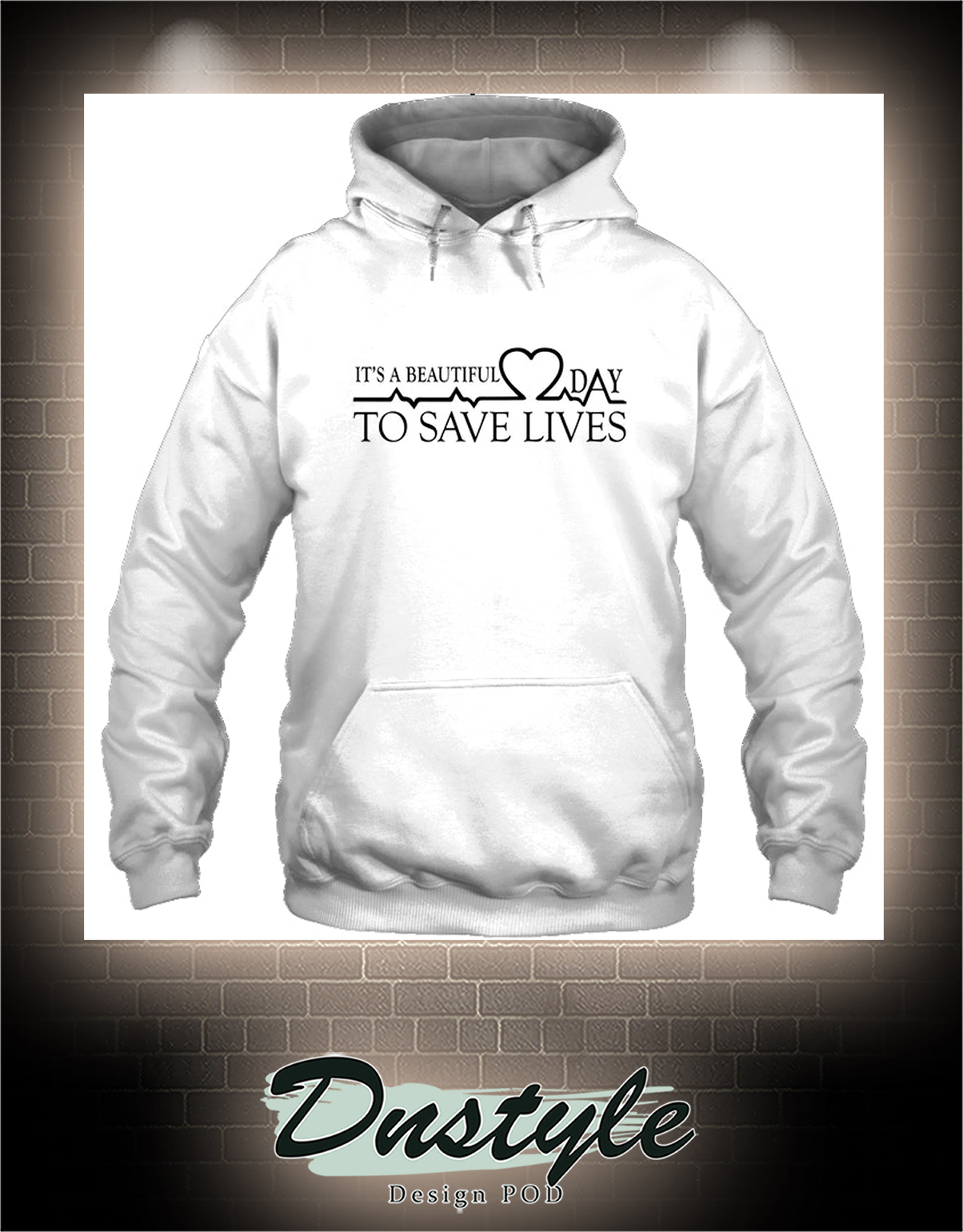 Heartbeat It's a beautiful day to save lives hoodie