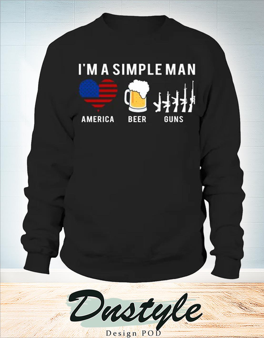 I'm a simple man america beer guns long sleeve