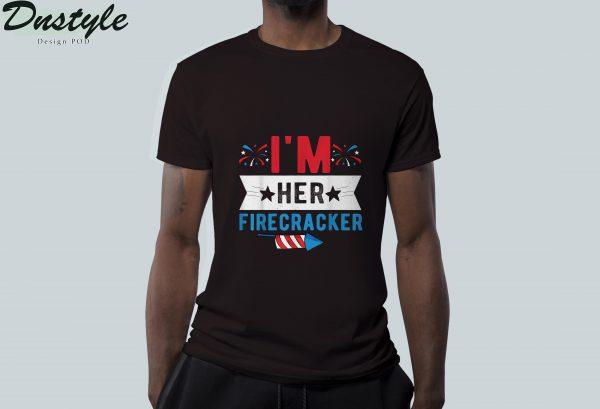 I'm her firecracker 4th of july t-shirt 2