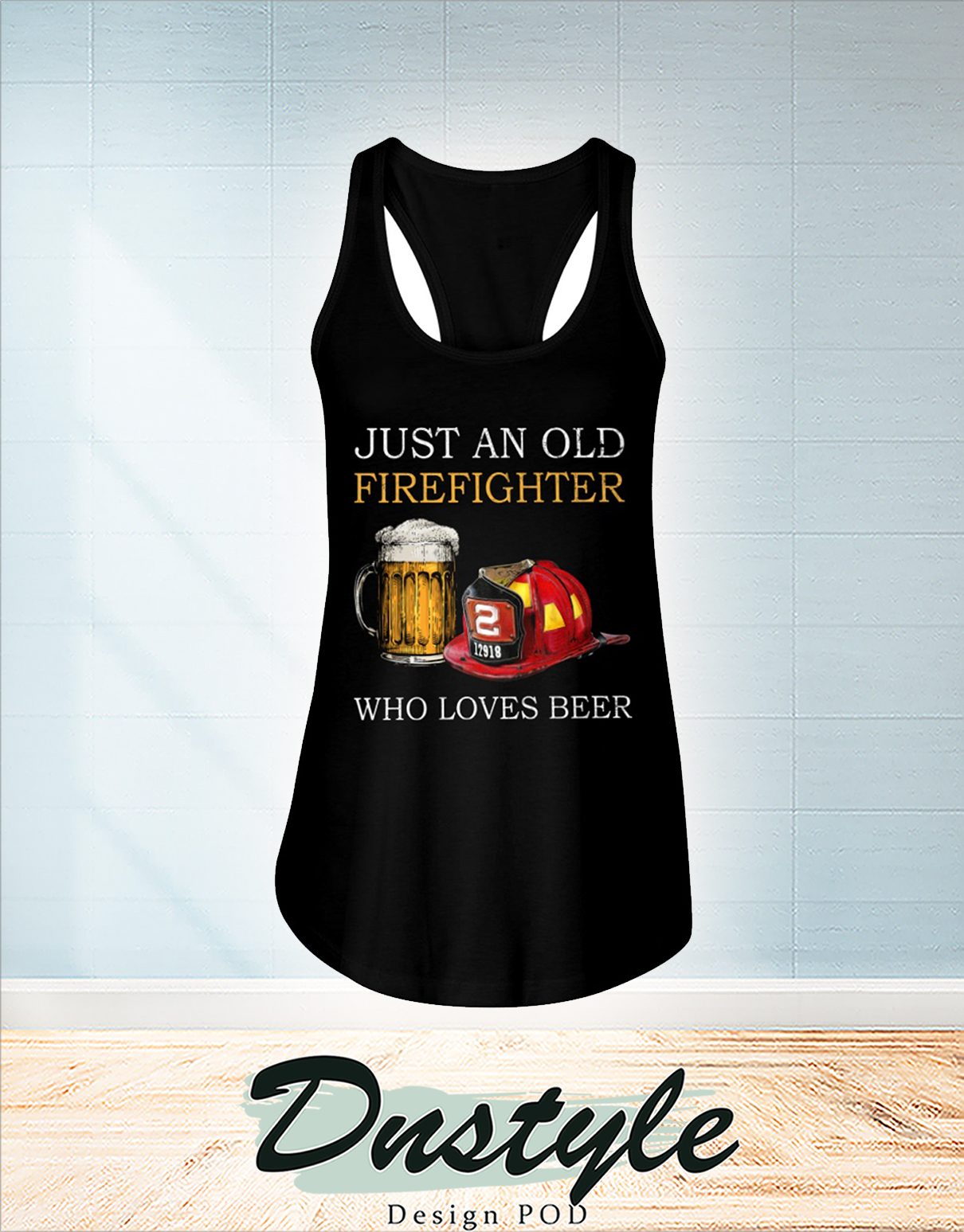 Just an old firefighter who loves beer flowy tank