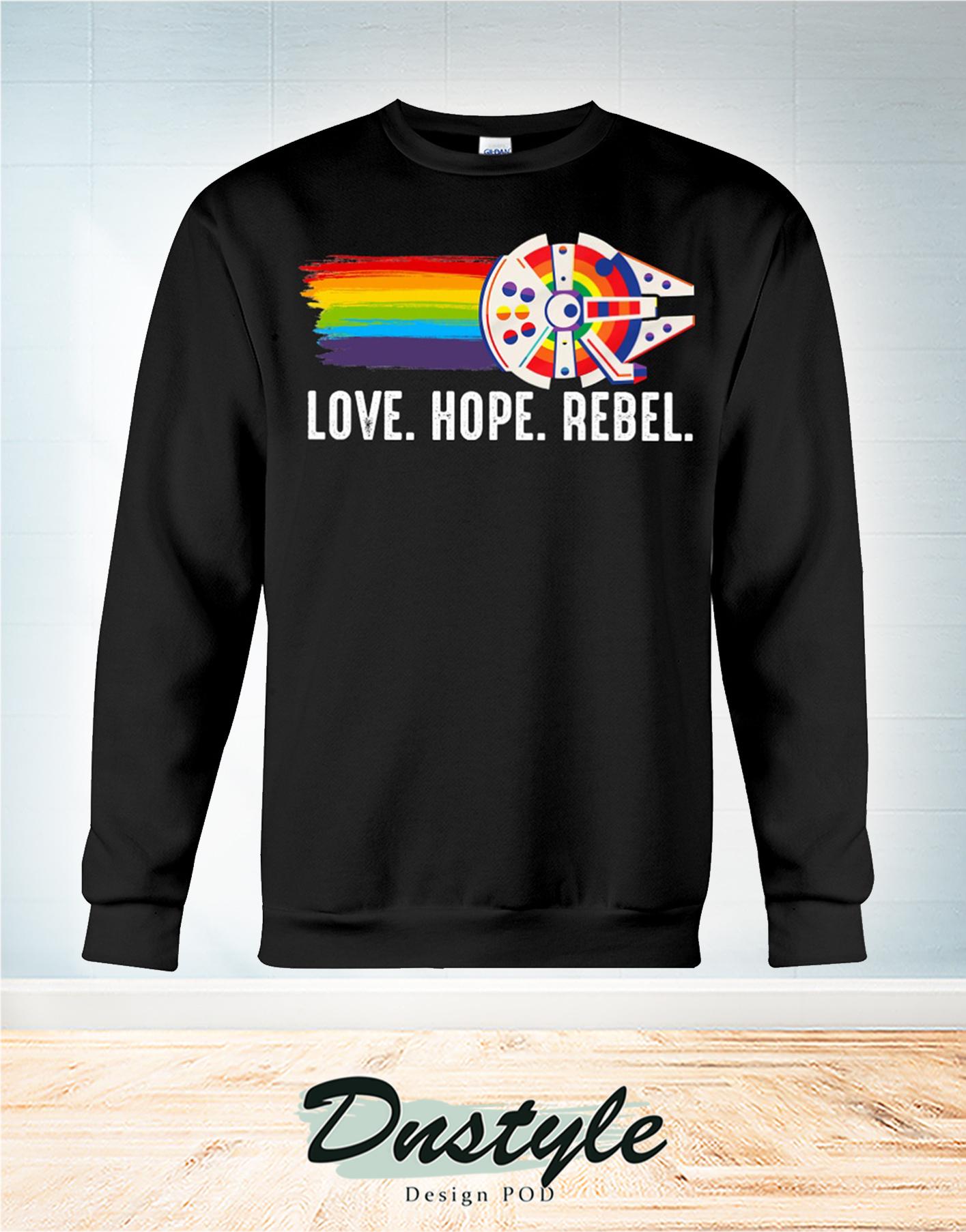 LGBT Millennium Falcon love hope rebel sweatshirt
