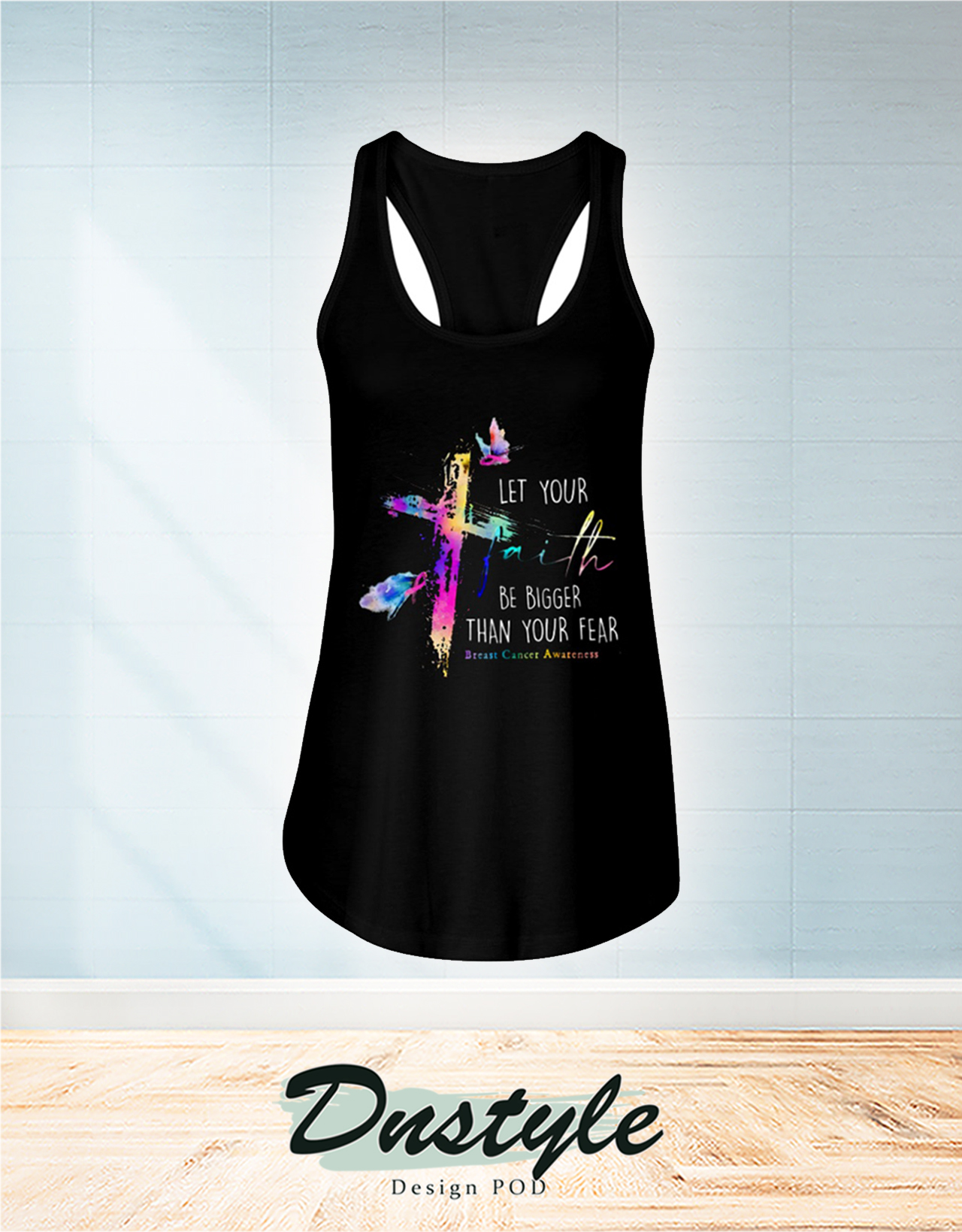 Let your faith be bigger than your fear beast cancer awareness flowy tank