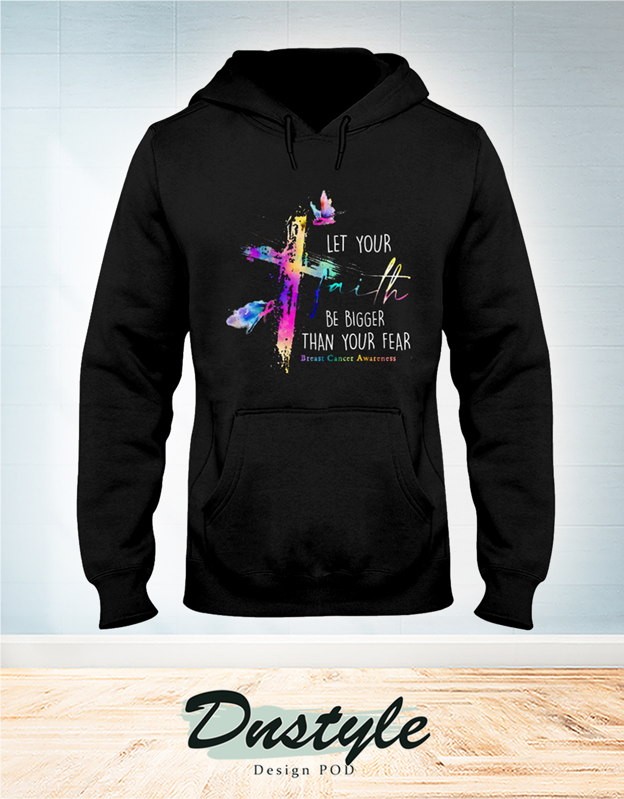 Let your faith be bigger than your fear beast cancer awareness hoodie