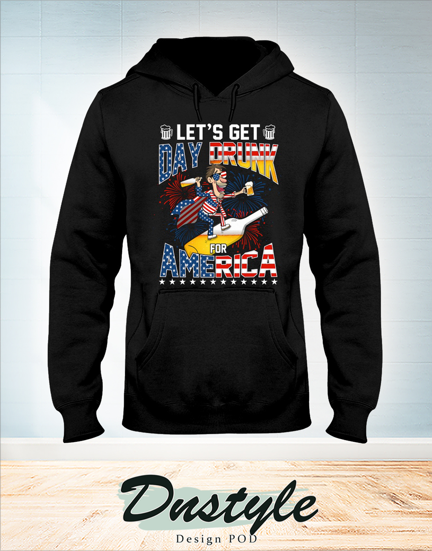 Let's get day drunk for america 4th of july hoodie