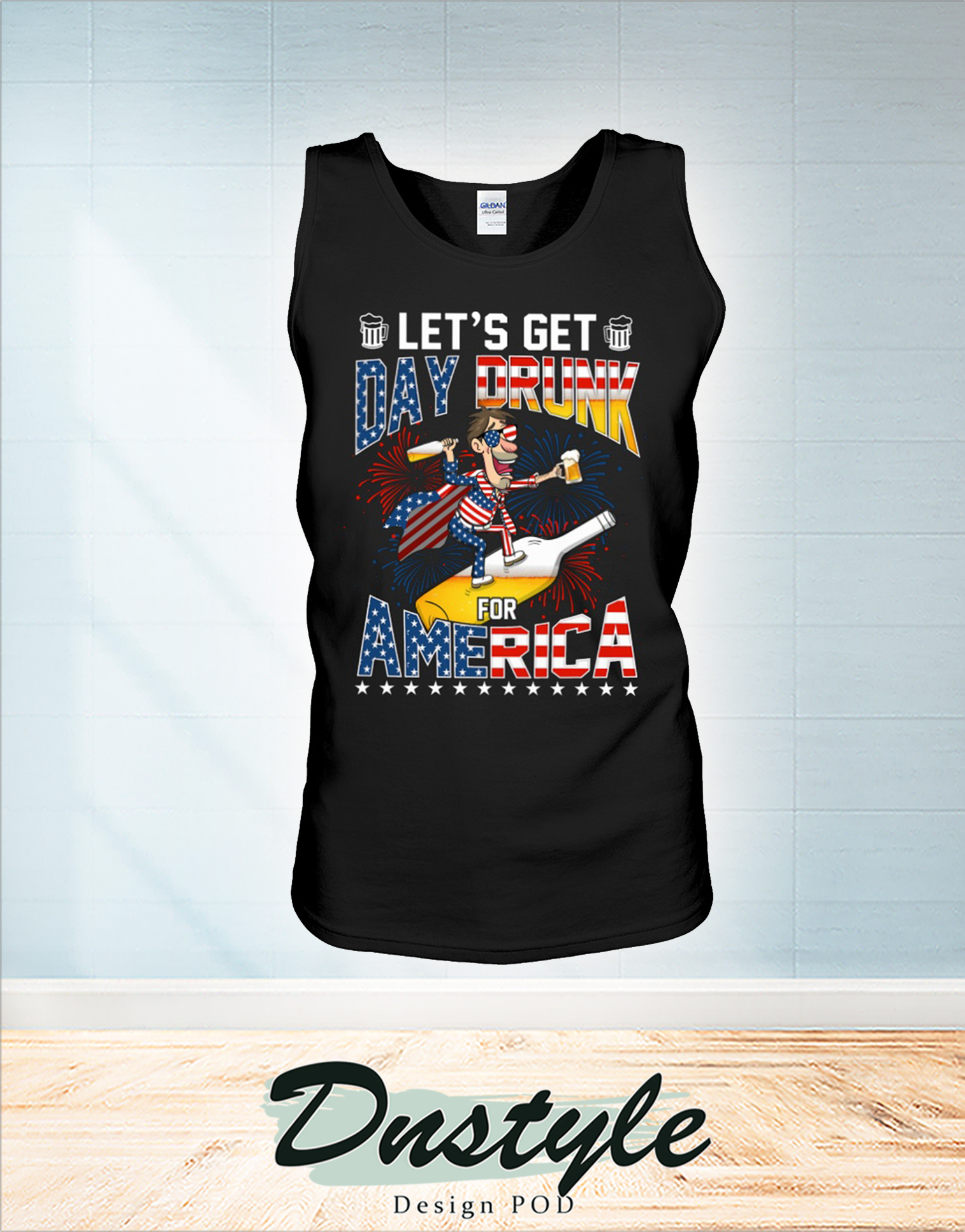 Let's get day drunk for america 4th of july tank