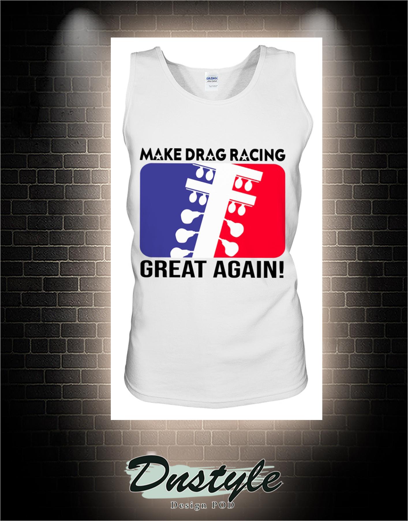 Make drag racing great again tank